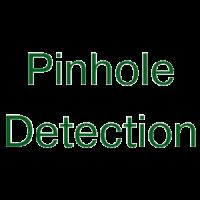 Pinhole Detection