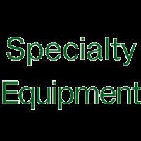 Specialty Equipment